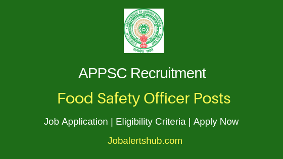 APPSC Food Safety Officer Job Notification
