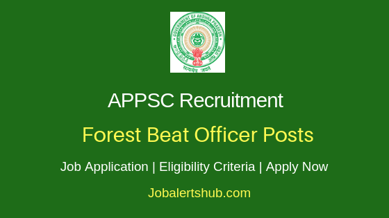APPSC Forest Beat Officer Job Notification