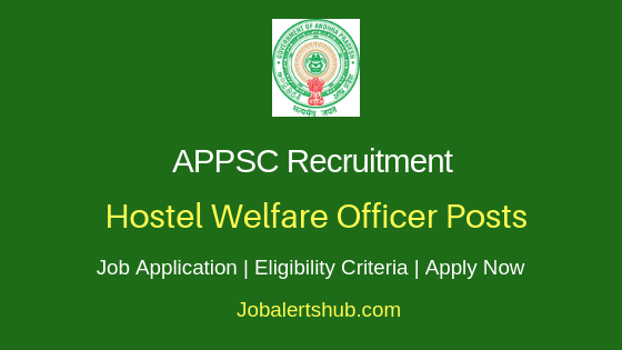 APPSC  Hostel Welfare Officer Job Notification