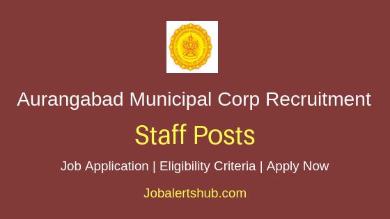 Aurangabad Municipal Corporation Staff Job Notification
