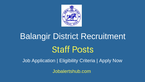 Balangir District Staff Job Notification