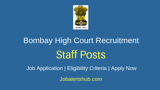 Bombay High Court Staff Job Notification