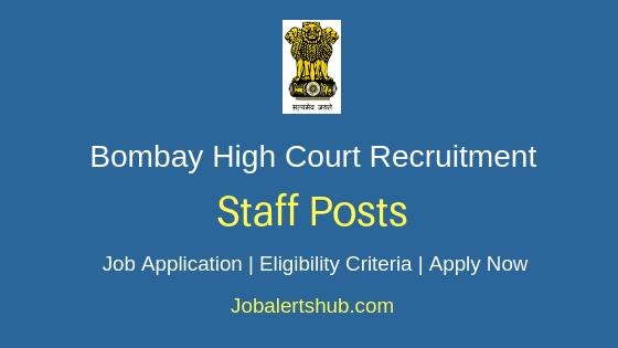 Bombay High Court Staff Job Notification