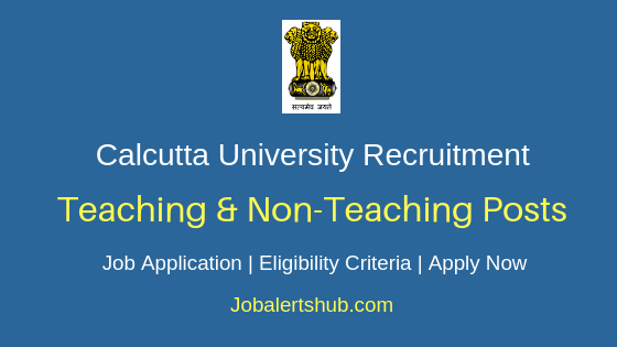 Calcutta University Teaching & Non-Teaching Job Notification