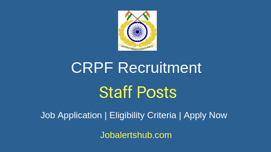 CRPF Staff Job Notification