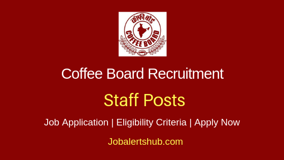 Coffee Board Staff Job Notification