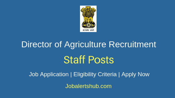 Director of Agriculture Staff Job Notification