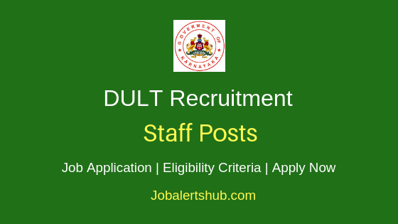 DULT Karnataka Staff Job Notification