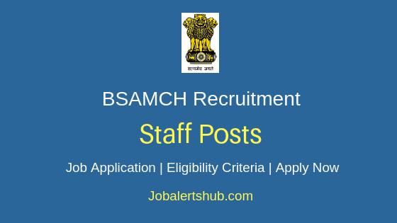BSAMCH Staff Job Notification