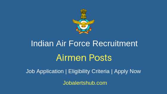 Indian Air Force Airmen  Job Notification