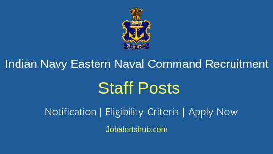 Indian Navy Eastern Naval Command Staff Job Notification