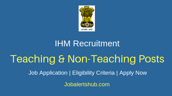 IHM Teaching & Staff Job Notification