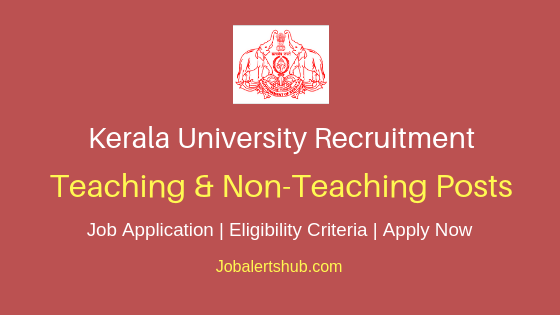 Kerala University Teaching & Non-Teaching Job Notification