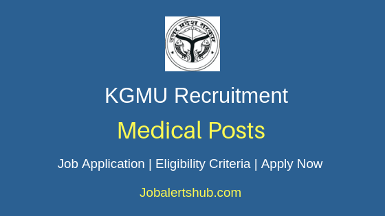 KGMU Medical Job Notification