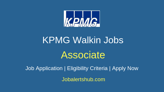 KPMG Associate Walkin Job Notification