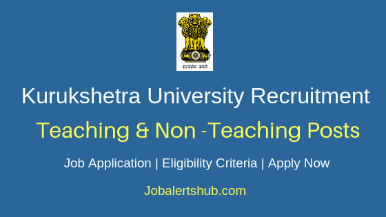 Kurukshetra University Teaching & Non-Teaching Job Notification