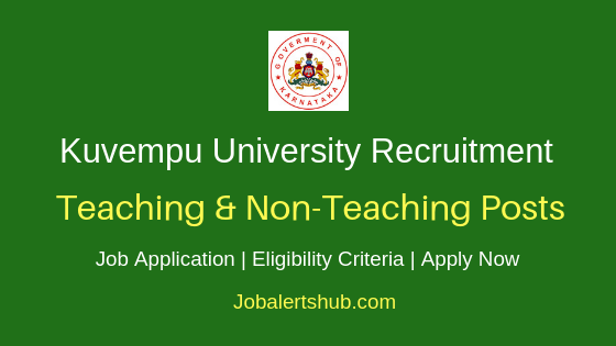Kuvempu University Teaching & Non-Teaching Job Notification