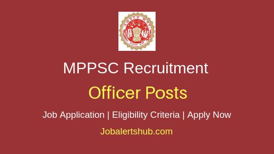 MPPSC Officer Job Notification