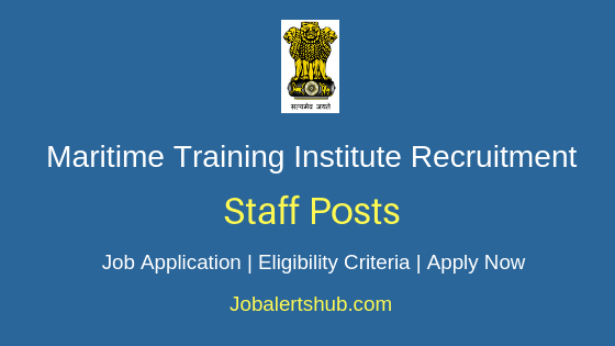 Maritime Training Institute Staff Job Notification