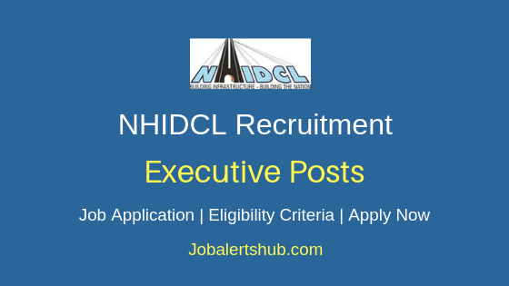 NHIDCL Executive Job Notification