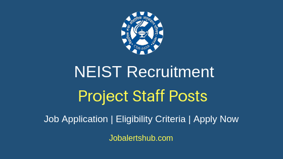 NEIST Project Staff Job Notification