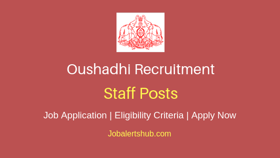 Oushadhi Staff Job Notification