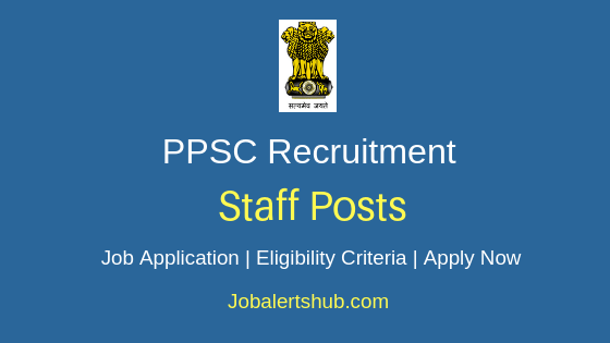 PPSC Staff Job Notification