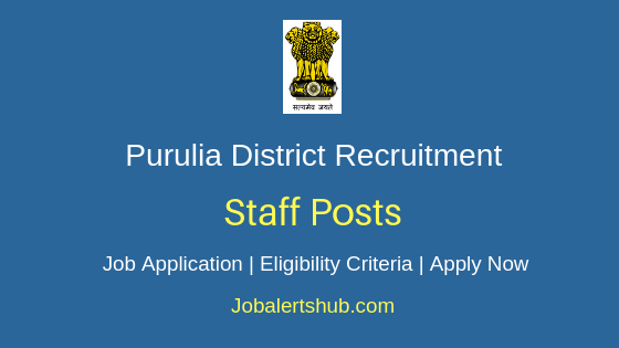 Purulia District Staff Job Notification