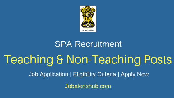 SPA Teaching & Non-Teaching Job Notification