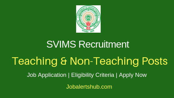 SVIMS Teaching & Non-Teaching Job Notification