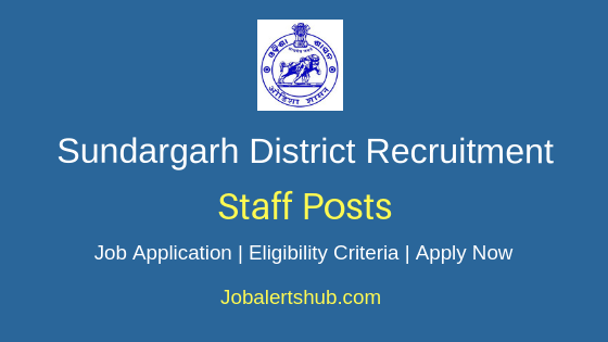 Sundargarh District Staff Job Notification