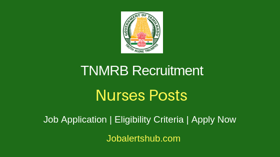 TNMRB Nurse Job Notification