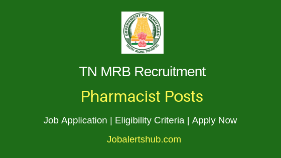 TN MRB Pharmacist Job Notification