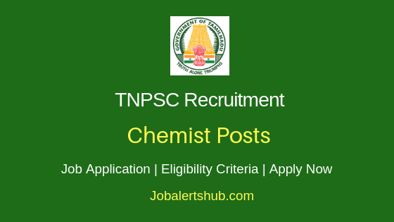 TNPSC Chemist Job Notification