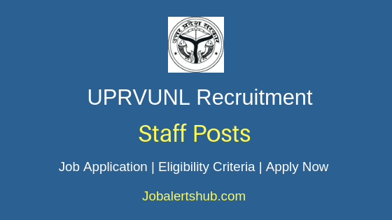 UPRVUNL Staff Job Notification