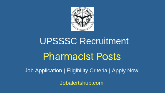 UPSSSC Pharmacist Job Notification