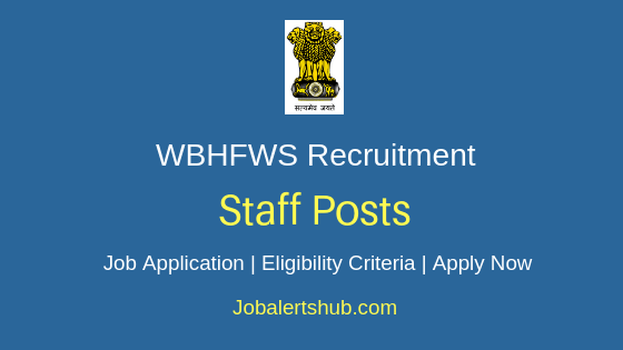 WBHFWS Staff Job Notification