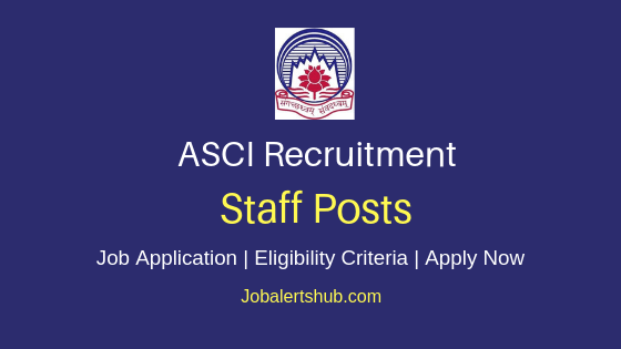 ASCI Staff Job Notification