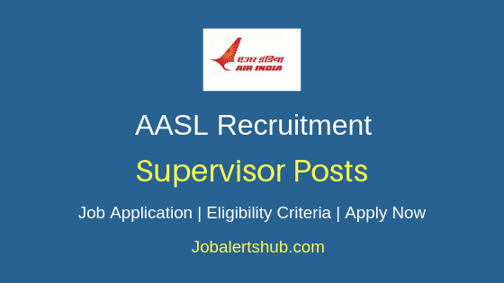 AASL Supervisor Job Notification