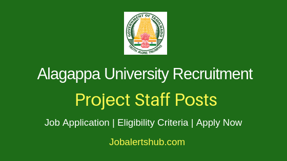 Alagappa University Project Staff Job Notification