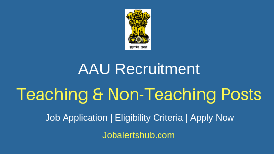 AAU Non-Teaching Job Notification