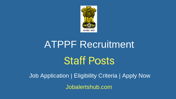 ATPPF Staff Job Notification