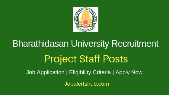 Bharathidasan University Project Staff Job Notification