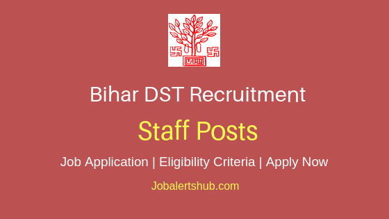 Bihar DST Staff Job Notification