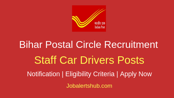 Bihar Postal Circle Staff Car Drivers Job Notification