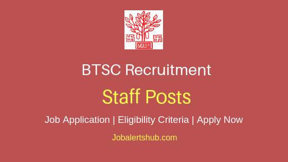 BTSC Staff Job Notification