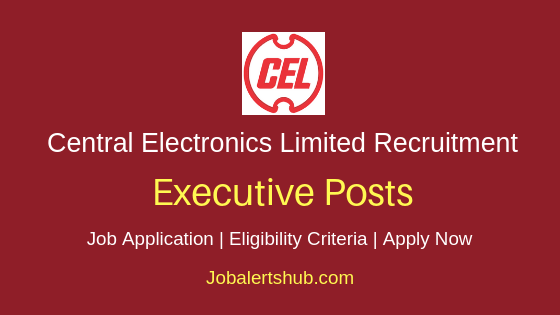 CEL Executive Job Notification