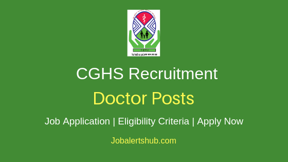CGHS Doctor Job Notification