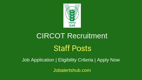 CIRCOT Staff Job Notification