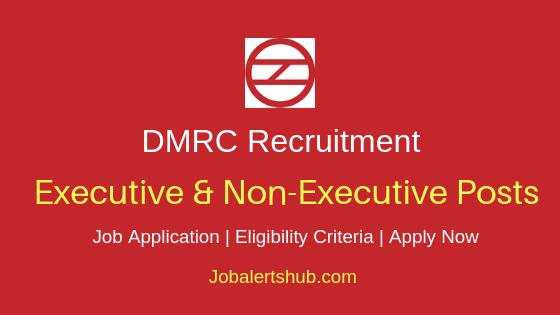 DMRC Executive & Non-Executive Job Notification